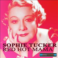 Sophie Tucker - Red Hot Mama