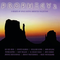 Various Artists - Prophecy 2: A Hearts of Space Native American Collection