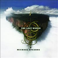 Michael Stearns - The Lost World