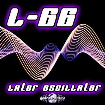 L66 - L66 - Later Oscillator EP