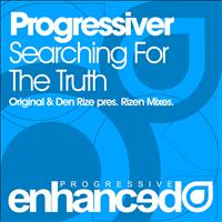 Progressiver - Searching For The Truth