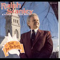 Ralph Stanley - Pray For The Boys