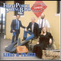 Front Porch String Band - Lines & Traces