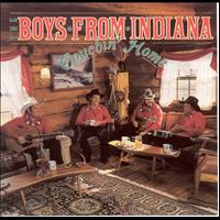 The Boys From Indiana - Touchin' Home