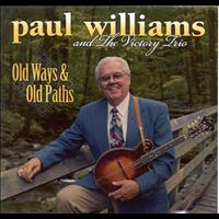Paul Williams - Old Ways & Old Paths
