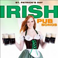 Irish All-Stars - St. Patrick's Day - Irish Pub Songs