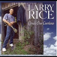 Larry Rice - Clouds Over Carolina