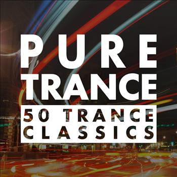 Various Artists - Pure Trance - 50 Trance Classics
