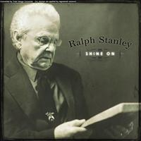 Ralph Stanley - Shine On