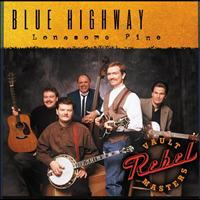 Blue Highway - Lonesome Pine