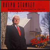 Ralph Stanley - Mountain Preacher's Child