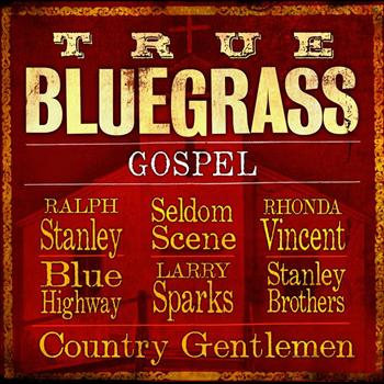 Various Artists - True Bluegrass Gospel