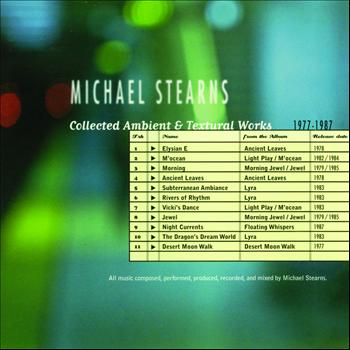 Michael Stearns - Collected Ambient & Textural Works 1977-1987