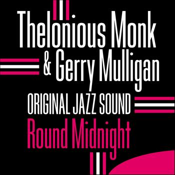 Thelonious Monk - Round Midnight (Original Jazz Sound)