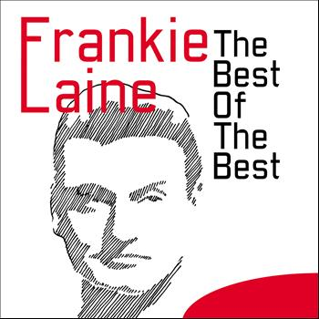 Frankie Laine - The Best of the Best
