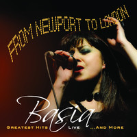 Basia - From Newport To London: Greatest Hits Live..and More