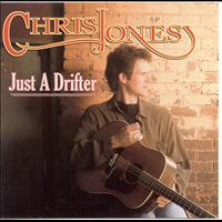 Chris Jones - Just A Drifter