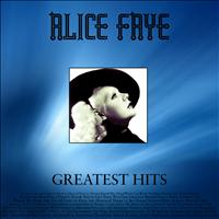 Alice Faye - Greatest Hits