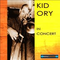 Kid Ory - Kid Ory in Concert Remastered