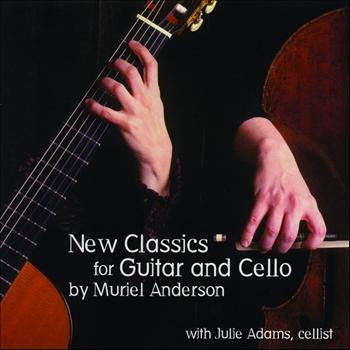 Muriel Anderson - New Classics for Guitar and Cello