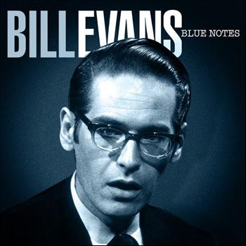 Bill Evans - Bill Evans Blue Notes
