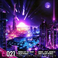 Evol Intent - Middle Of The Night/Under Remixes
