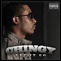 Chingy - Let It Go