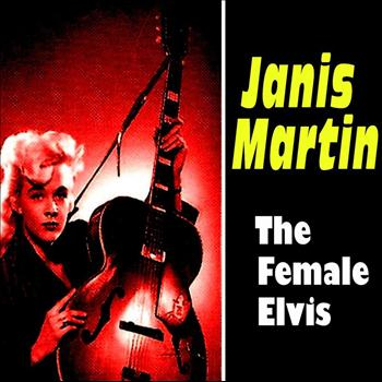 Janis Martin - The Female Elvis