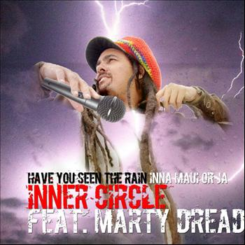 Inner Circle - Have You Ever See The Rain (Inna Maui or Ja)