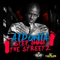 Aidonia - Step Inna the Streetz