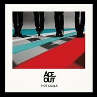 Ace out - Hot Coals