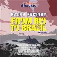 Ralph Factory - From Rio to Brazil