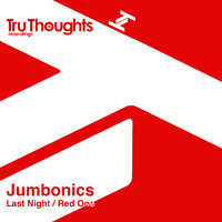 Jumbonics - Last Night / Red One