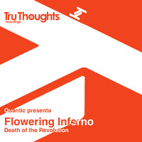 Quantic, Flowering Inferno - Quantic Presents: Flowering Inferno (Death of the Revolution)