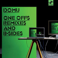 Domu - One Offs Remixes and B Sides