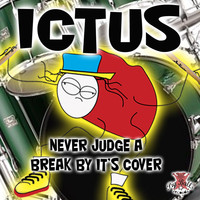Ictus - Never Judge A Break By Its Cover