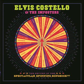 Elvis Costello - The Return Of The Spectacular Spinning Songbook