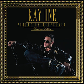 Kay One - Prince Of Belvedair - Premium