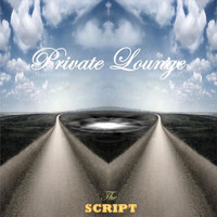 Private Lounge - The Script
