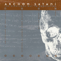 Archon Satani - The Righteous Way To Completion