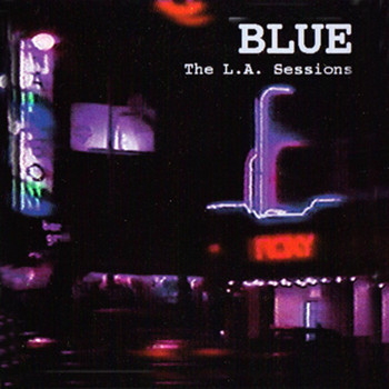 Blue - The L.A. Sessions