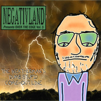 Negativland - Negativland Presents Over The Edge Vol. 3: The Weatherman's Dumb Stupid Come-Out Line
