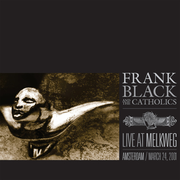 Frank Black And The Catholics - Live At Melkweg (March 24th, 2001)