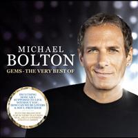 Michael Bolton - Michael Bolton - GEMS - The Very Best Of