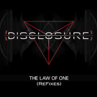 Disclosure - The Law of One Refixes