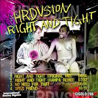 Hrdvsion - Right and Tight EP