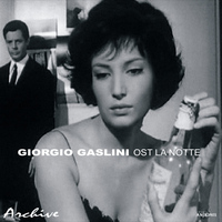 Giorgio Gaslini - La Notte - Original Motion Picture Soundtrack