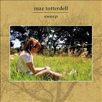 Maz Totterdell - Sweep
