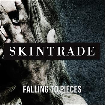 Skintrade - Falling To Pieces