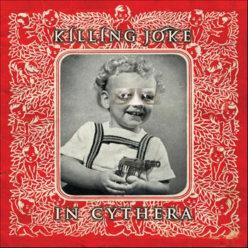 Killing Joke - In Cythera